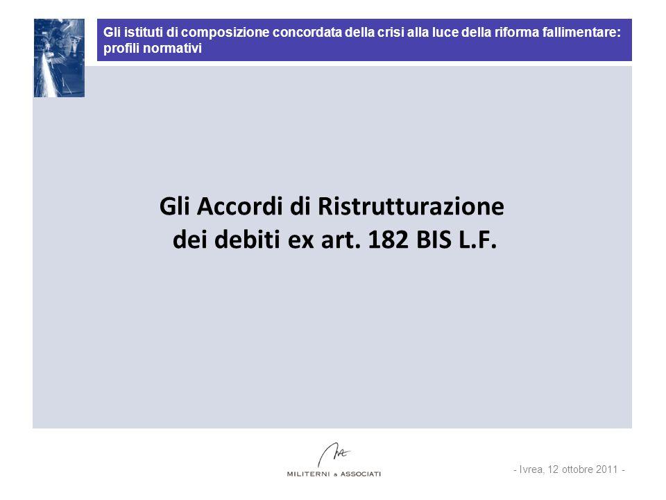 Gli istituti di composizione concordata della crisi alla luce della riforma fallimentare: profili normativi Art.