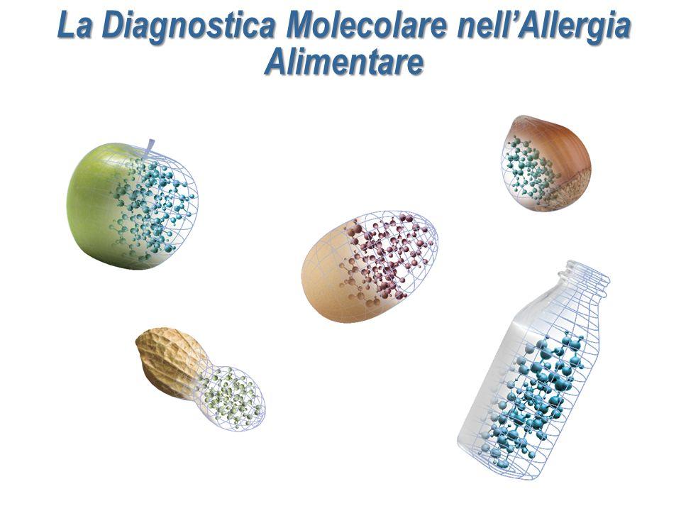 La Diagnostica Molecolare nellAllergia Alimentare