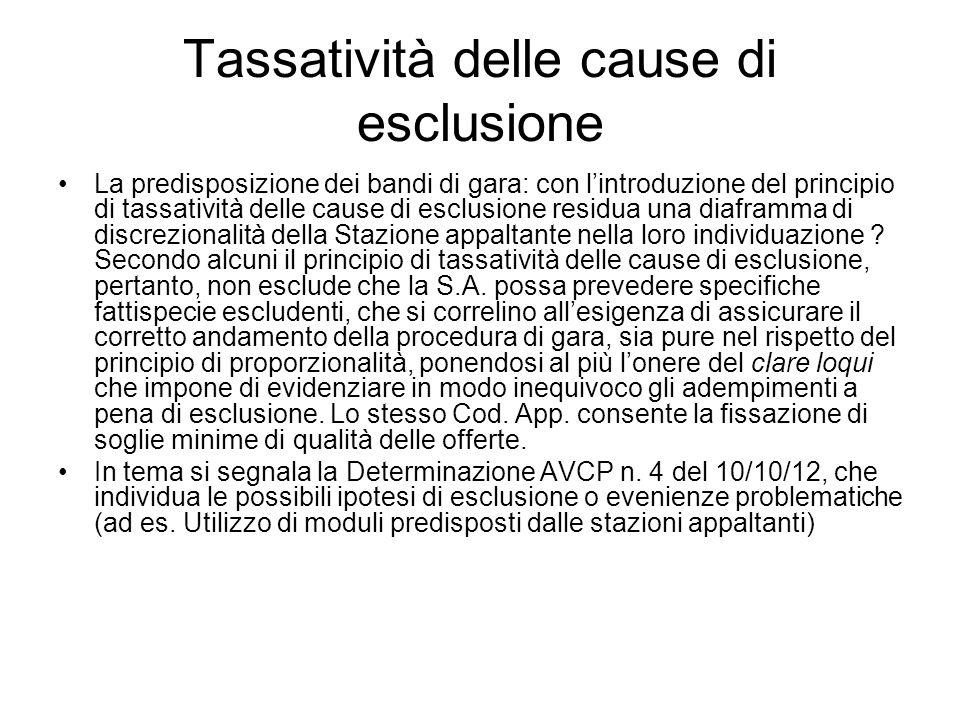 Tassatività delle cause di esclusione La predisposizione dei bandi di gara: con lintroduzione del principio di tassatività delle cause di esclusione r