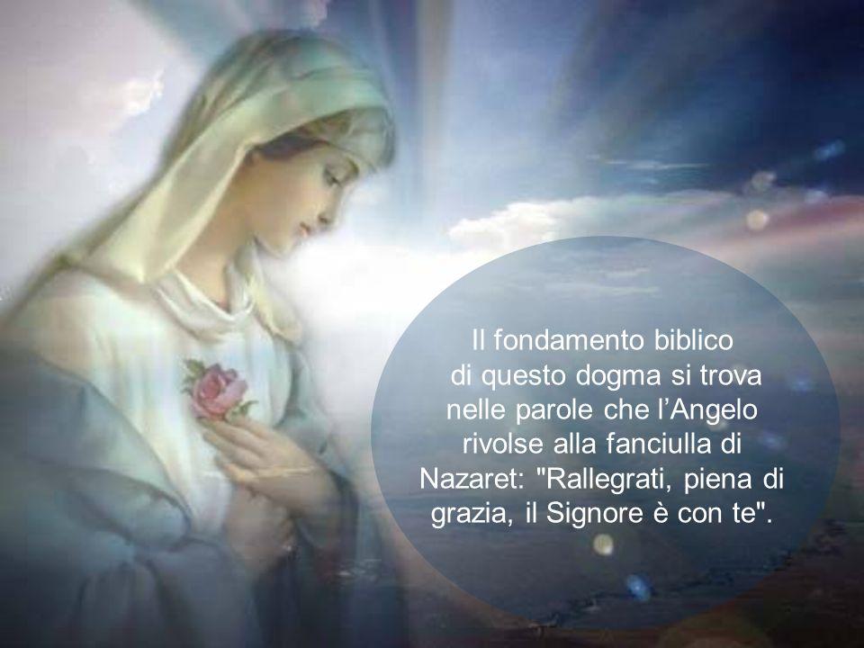 E ciò a motivo della missione alla quale da sempre Dio lha destinata: essere la Madre del Redentore. Tutto questo è contenuto nella verità di fede del