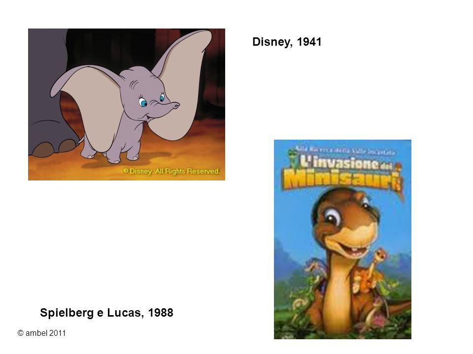 Disney, 1941 Spielberg e Lucas, 1988 © ambel 2011