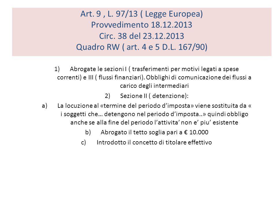 Art.9, L. 97/13 ( Legge Europea) Provvedimento 18.12.2013 Circ.