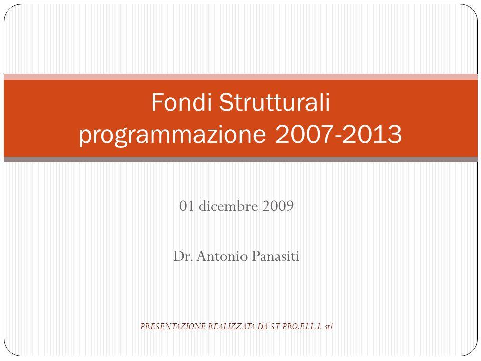 01 dicembre 2009 Dr.Antonio Panasiti PRESENTAZIONE REALIZZATA DA ST PRO.F.I.L.I.