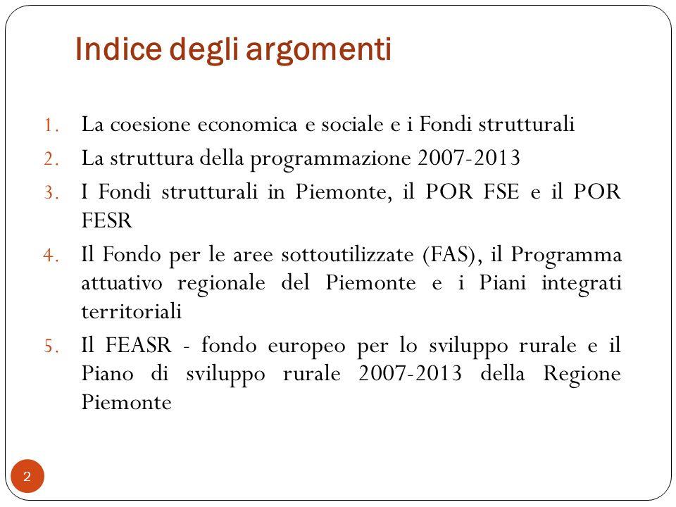 Gli orientamenti strategici comunitari per lo sviluppo rurale (3) Gli Osc per lo sviluppo rurale (decisione 2006/144/CE) sono: migliorare la qualità della vita nelle zone rurali e promuovere la diversificazione (tramite lAsse 3) con priorità per: creazione di opportunità di lavoro e delle condizioni per la crescita 113