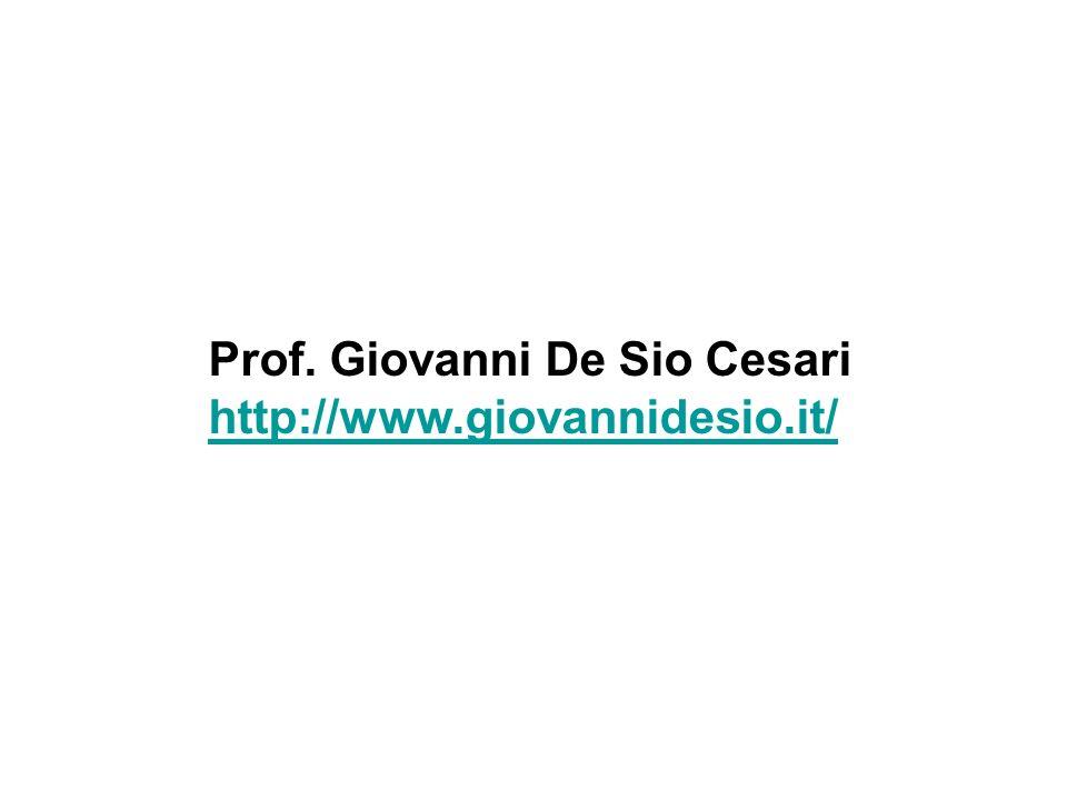 Prof. Giovanni De Sio Cesari http://www.giovannidesio.it/ http://www.giovannidesio.it/