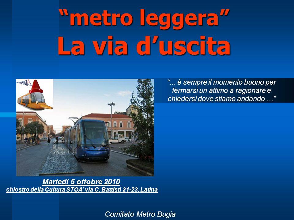 metro leggera La via duscita metro leggera La via duscita...