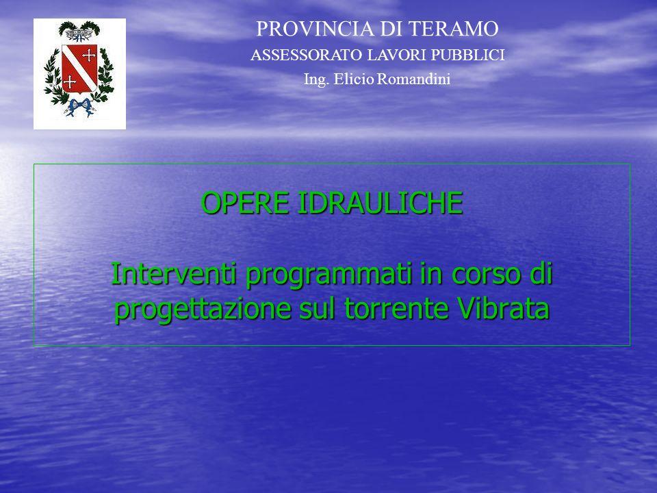 PROVINCIA DI TERAMO ASSESSORATO LAVORI PUBBLICI Ing. Elicio Romandini Ponte ciclopedonale