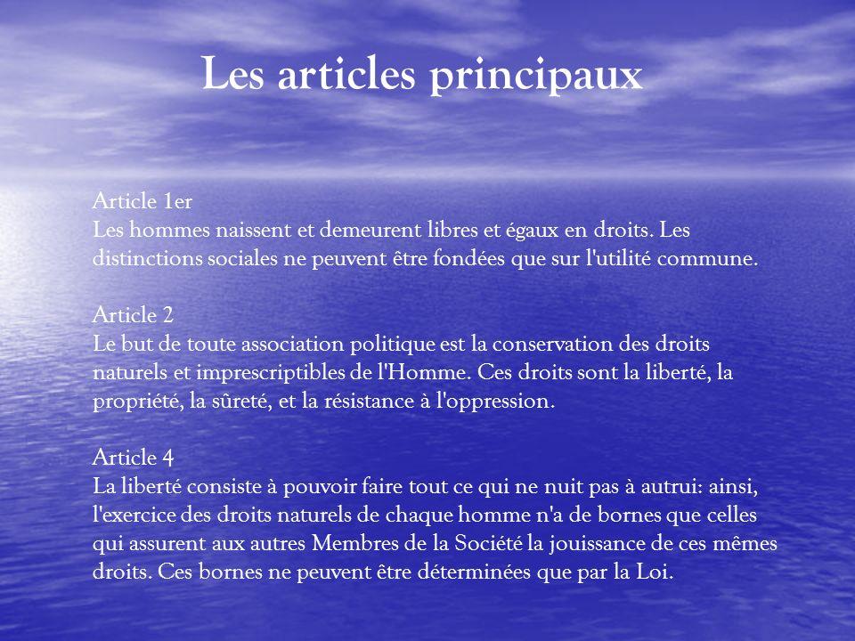 Article 1er Les hommes naissent et demeurent libres et égaux en droits. Les distinctions sociales ne peuvent être fondées que sur l'utilité commune. A