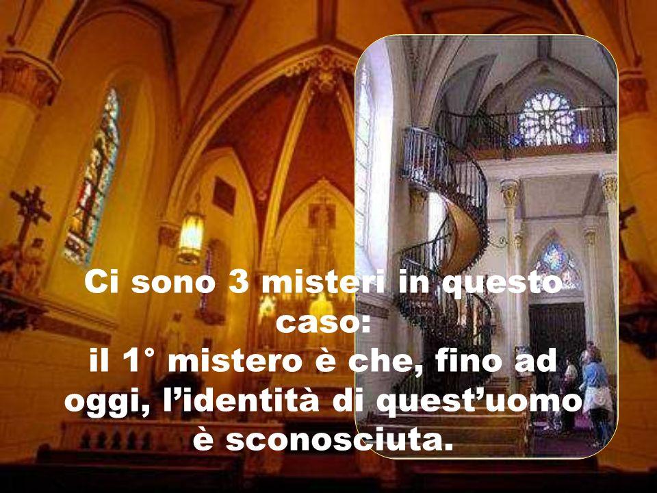 inviato da Gesù Cristo per risolvere il problema delle suore. Da allora, la scala cosiddetta miracolosa diventò luogo di pellegrinaggio.