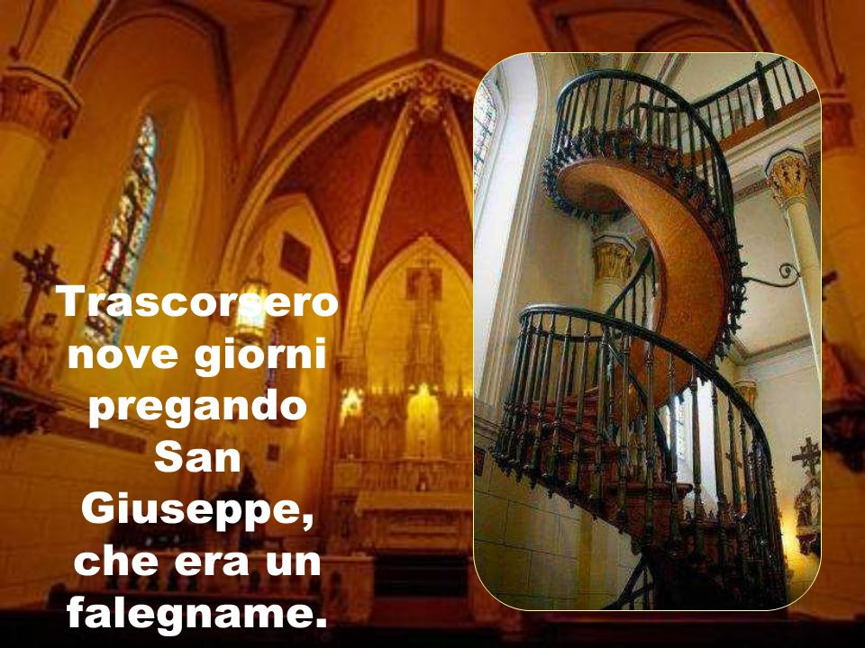 La cappella venne costruita nel 19° secolo. Quando fu terminata, le suore scoprirono che non era stata costruita nessuna scala per accedere al livello