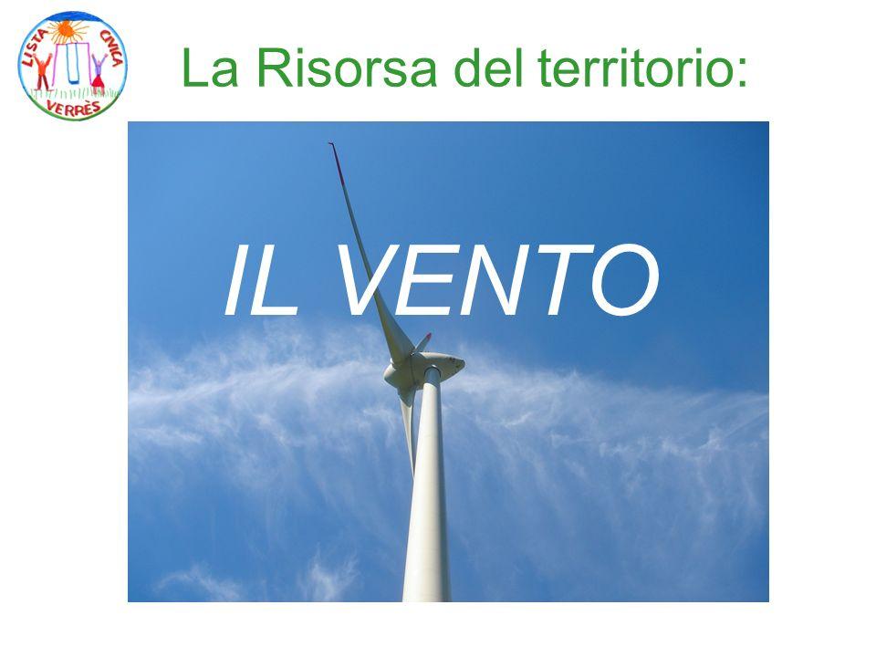La proposta della LISTA CIVICA VERRES Verificheremo se esistono le condizioni per realizzare un parco eolico.