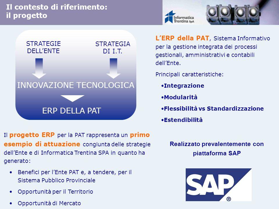 Il contesto di riferimento: il progetto LERP della PAT, Sistema Informativo per la gestione integrata dei processi gestionali, amministrativi e contab
