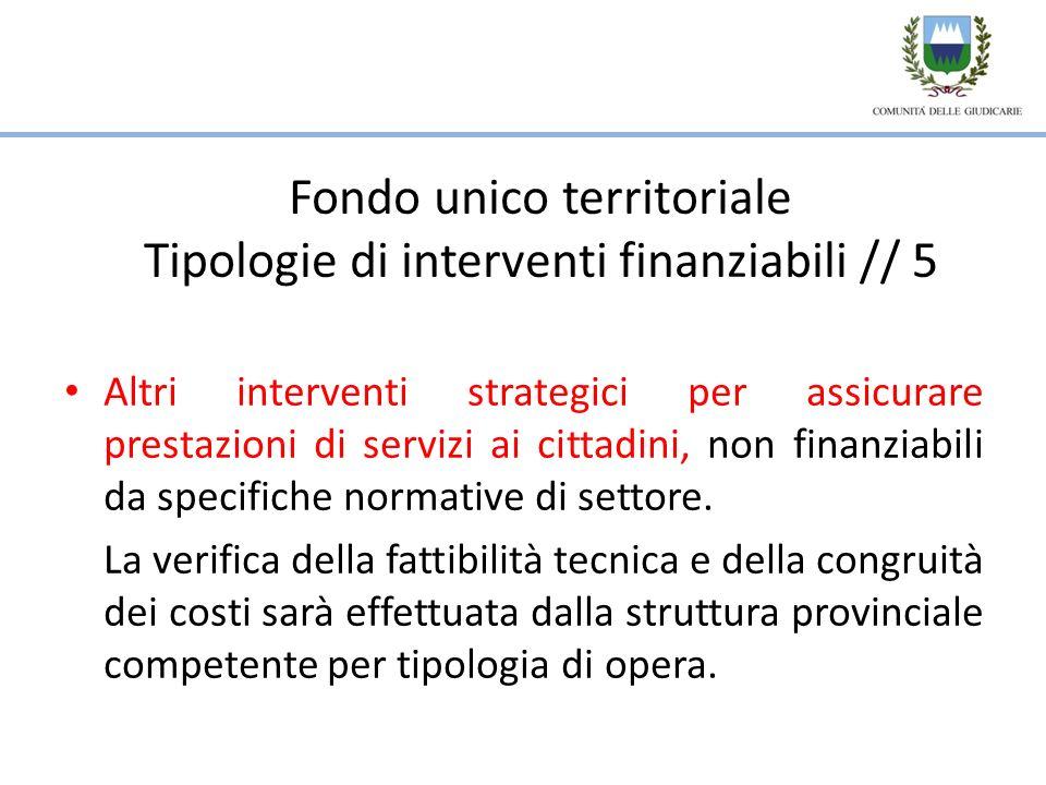 Altri interventi strategici per assicurare prestazioni di servizi ai cittadini, non finanziabili da specifiche normative di settore.