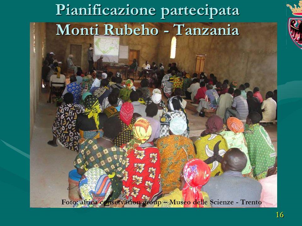 16 Pianificazione partecipata Monti Rubeho - Tanzania Foto: africa conservation group – Museo delle Scienze - Trento