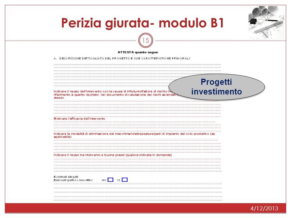 4/12/2013 15 Perizia giurata- modulo B1 Progetti investimento