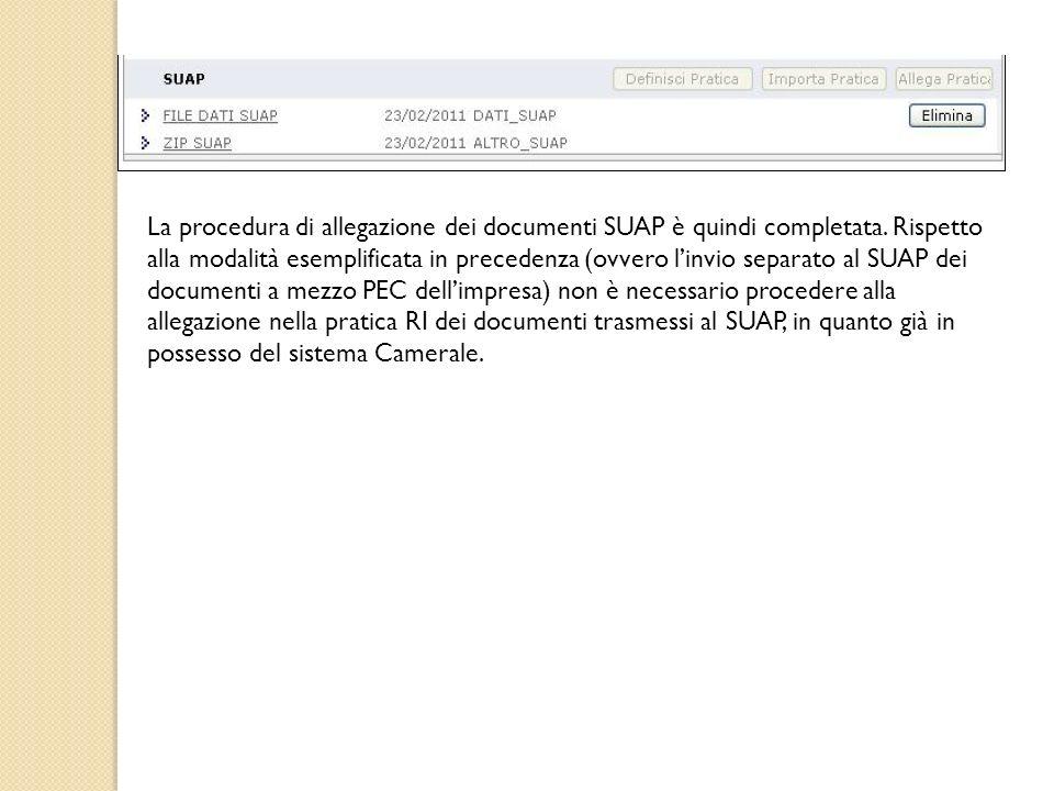 La procedura di allegazione dei documenti SUAP è quindi completata. Rispetto alla modalità esemplificata in precedenza (ovvero linvio separato al SUAP