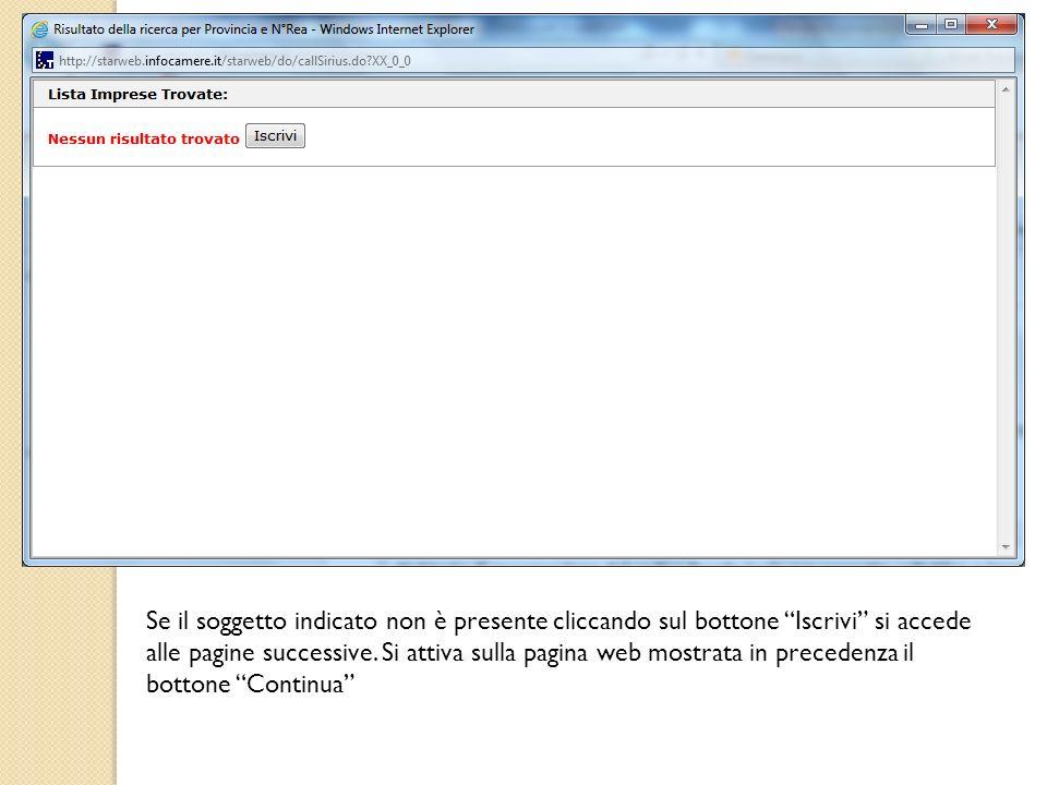 Se il soggetto indicato non è presente cliccando sul bottone Iscrivi si accede alle pagine successive. Si attiva sulla pagina web mostrata in preceden