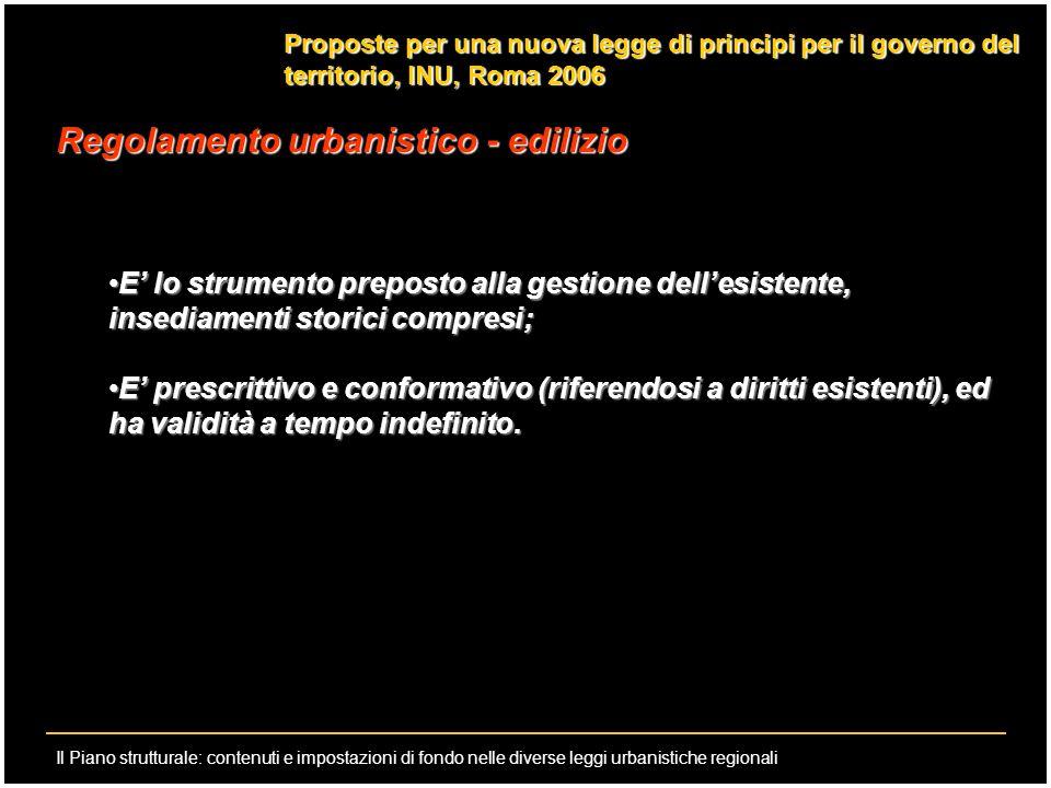 Il Piano strutturale: contenuti e impostazioni di fondo nelle diverse leggi urbanistiche regionali Proposte per una nuova legge di principi per il gov