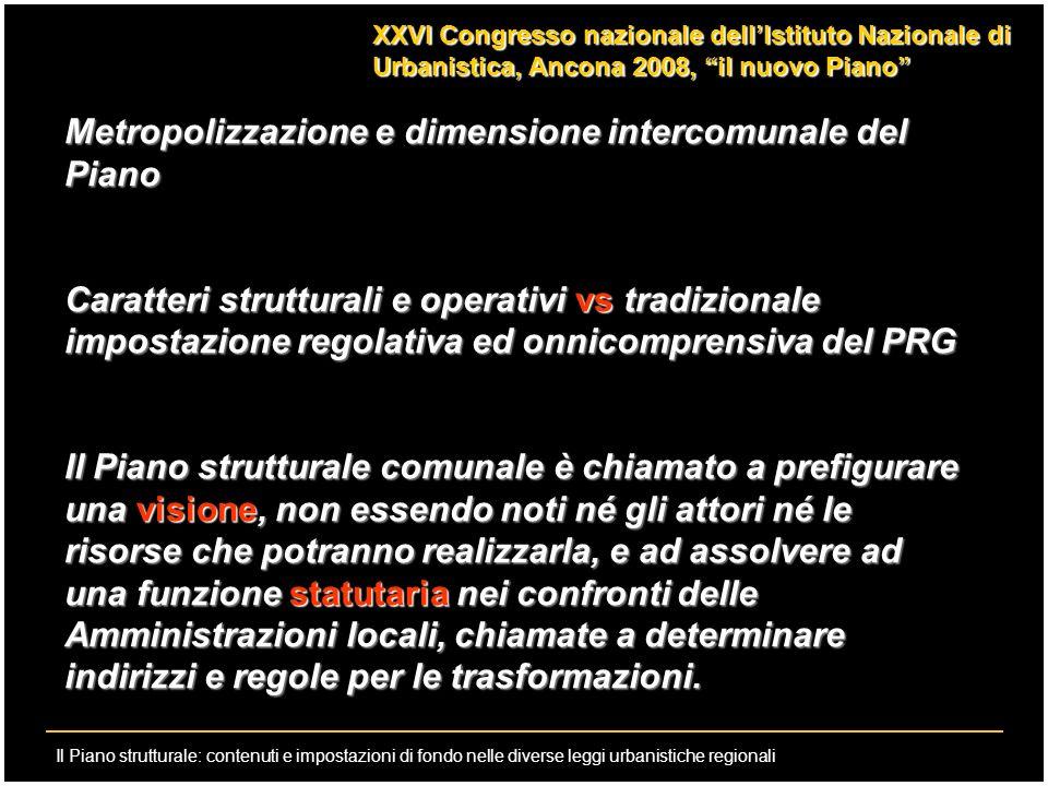 Il Piano strutturale: contenuti e impostazioni di fondo nelle diverse leggi urbanistiche regionali XXVI Congresso nazionale dellIstituto Nazionale di