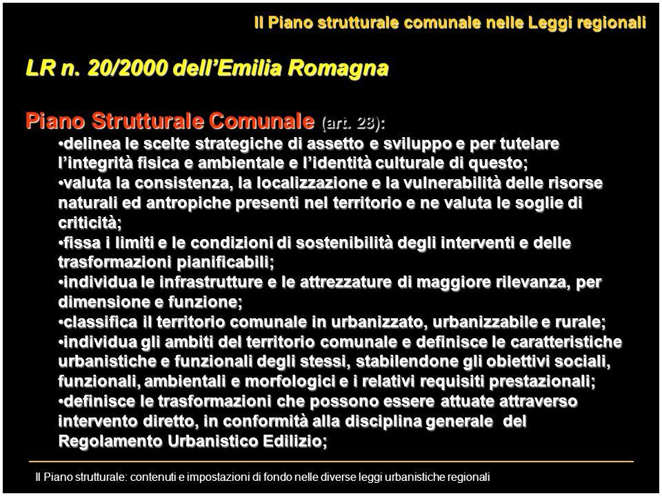 Il Piano strutturale: contenuti e impostazioni di fondo nelle diverse leggi urbanistiche regionali LR n. 20/2000 dellEmilia Romagna Piano Strutturale