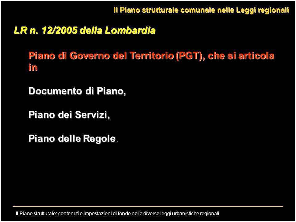 Il Piano strutturale: contenuti e impostazioni di fondo nelle diverse leggi urbanistiche regionali LR n. 12/2005 della Lombardia Piano di Governo del