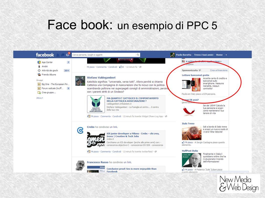 Face book: un esempio di PPC 5