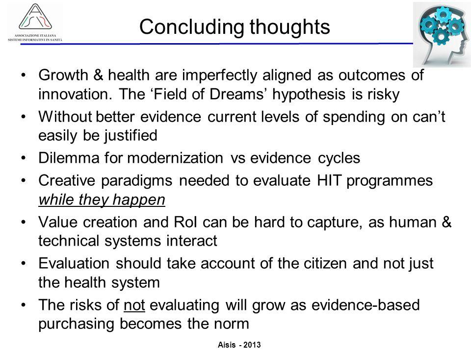 Aisis - 2013 Associazione Italiana Sistemi Informativi in Sanità Valutazione del Valore derivante dallutilizzo di ICT in Sanità Growth & health are im