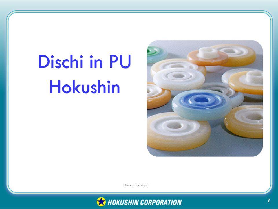 Novembre 2005 Dischi in PU Hokushin 1