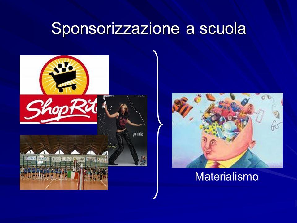 Sponsorizzazione a scuola Materialismo