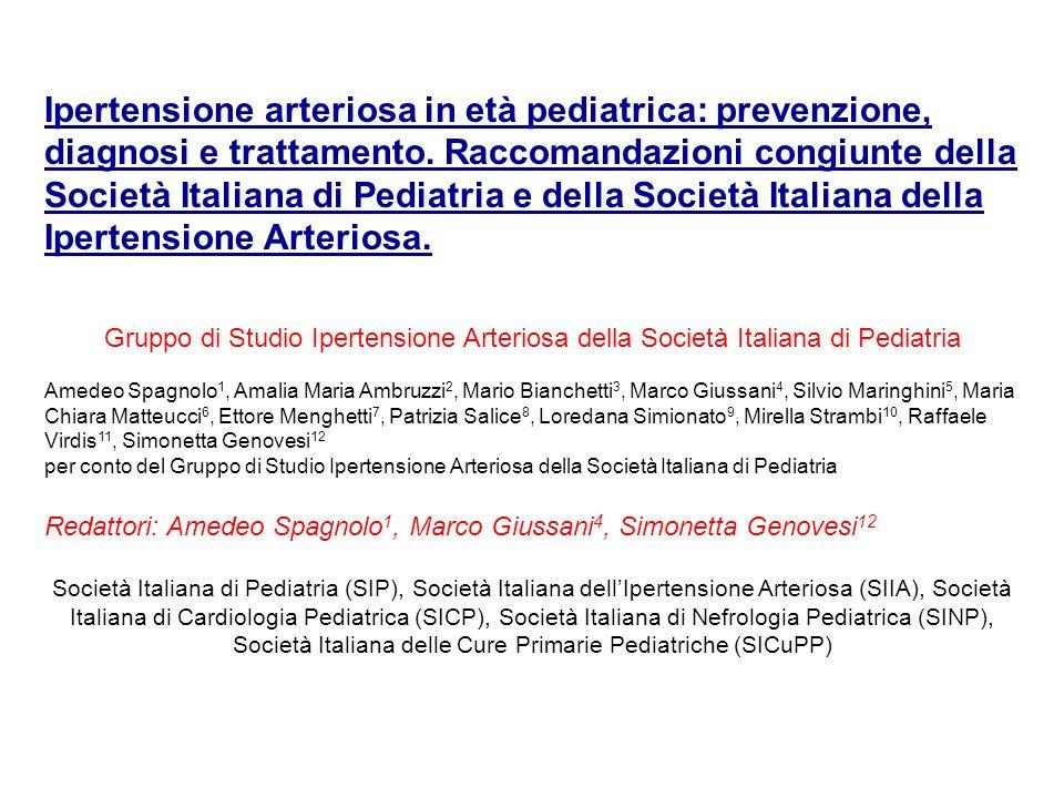 Ipertensione arteriosa in età pediatrica: prevenzione, diagnosi e trattamento. Raccomandazioni congiunte della Società Italiana di Pediatria e della S