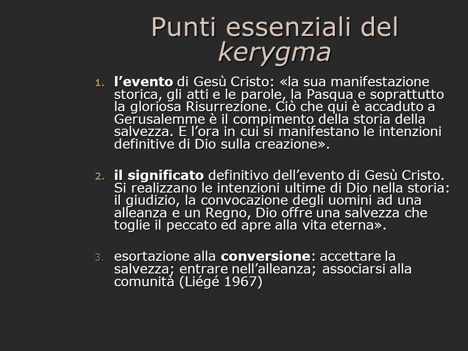 Punti essenziali del kerygma 1.