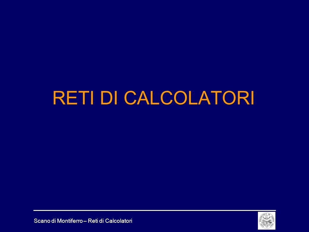 Scano di Montiferro – Reti di Calcolatori Docente Ing.
