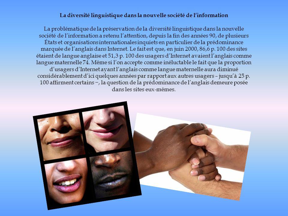 La diversité linguistique dans la nouvelle société de linformation La problématique de la préservation de la diversité linguistique dans la nouvelle s