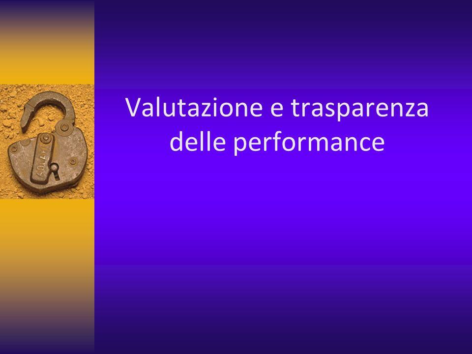 Valutazione e trasparenza delle performance