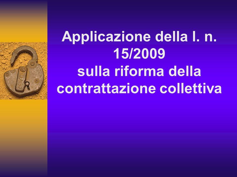 Applicazione della l. n. 15/2009 sulla riforma della contrattazione collettiva