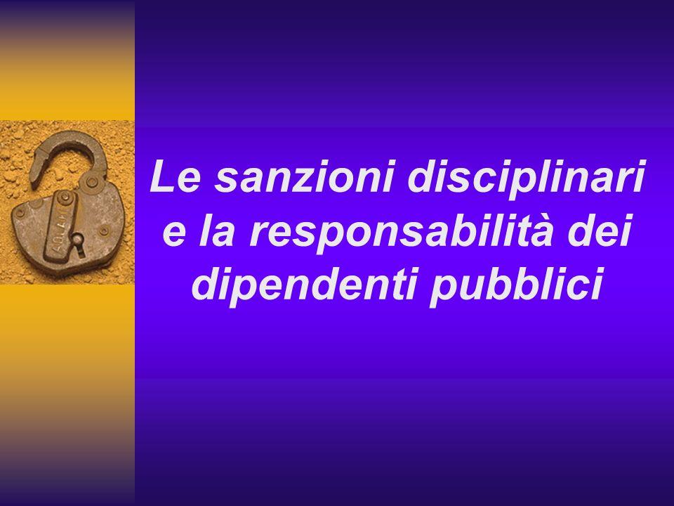 Le sanzioni disciplinari e la responsabilità dei dipendenti pubblici