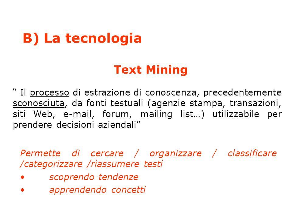 Analisi attraverso Text Mining Formazione ed assistenza da parte di specialisti di Text Mining Output delle analisi basate su Text Mining: mappe a cluster, statistica e commenti individuali