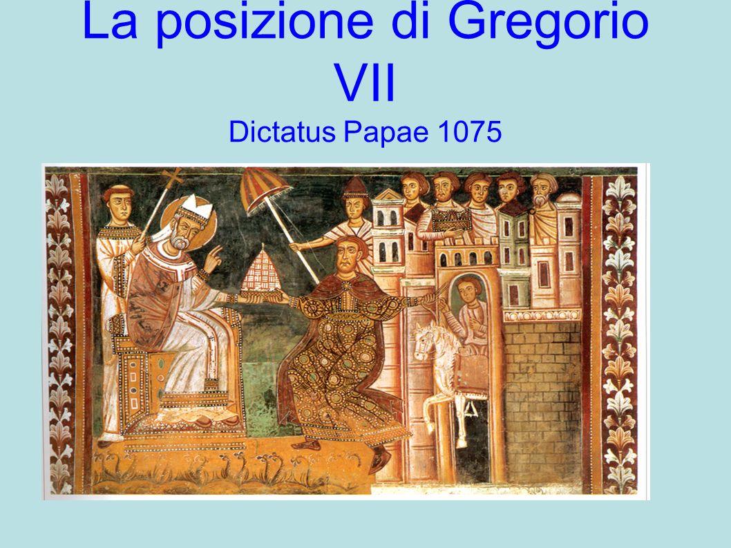 La posizione di Gregorio VII Dictatus Papae 1075