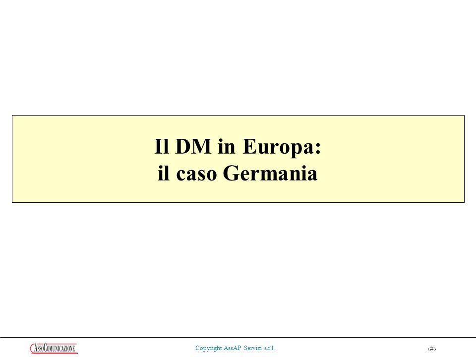 48 Copyright AssAP Servizi s.r.l. Il DM in Europa: il caso Germania