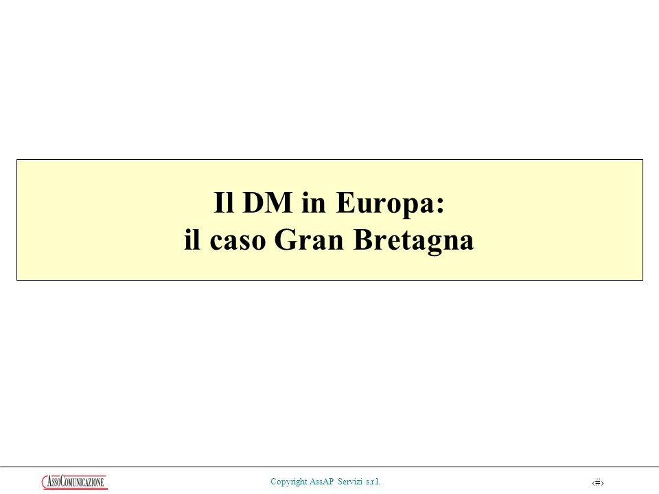 52 Copyright AssAP Servizi s.r.l. Il DM in Europa: il caso Gran Bretagna