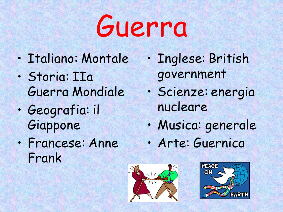 Guerra Italiano: Montale Storia: IIa Guerra Mondiale Geografia: il Giappone Francese: Anne Frank Inglese: British government Scienze: energia nucleare Musica: generale Arte: Guernica