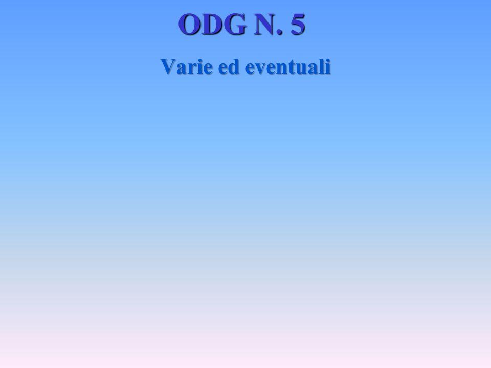 ODG N. 5 Varie ed eventuali