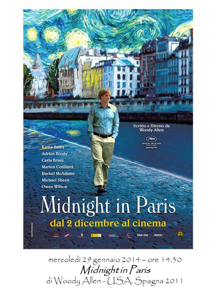 mercoledì 29 gennaio 2014 – ore 14.30 Midnight in Paris di Woody Allen - USA, Spagna 2011