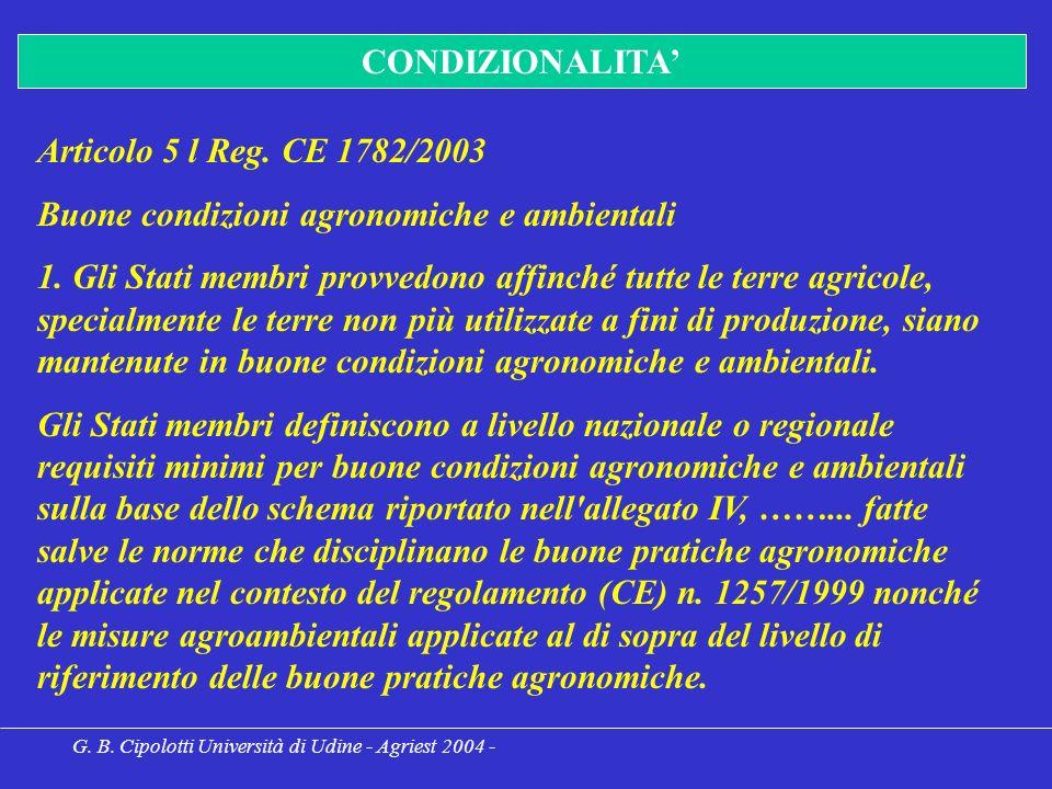 G. B. Cipolotti Università di Udine - Agriest 2004 - CONDIZIONALITA Articolo 5 l Reg.
