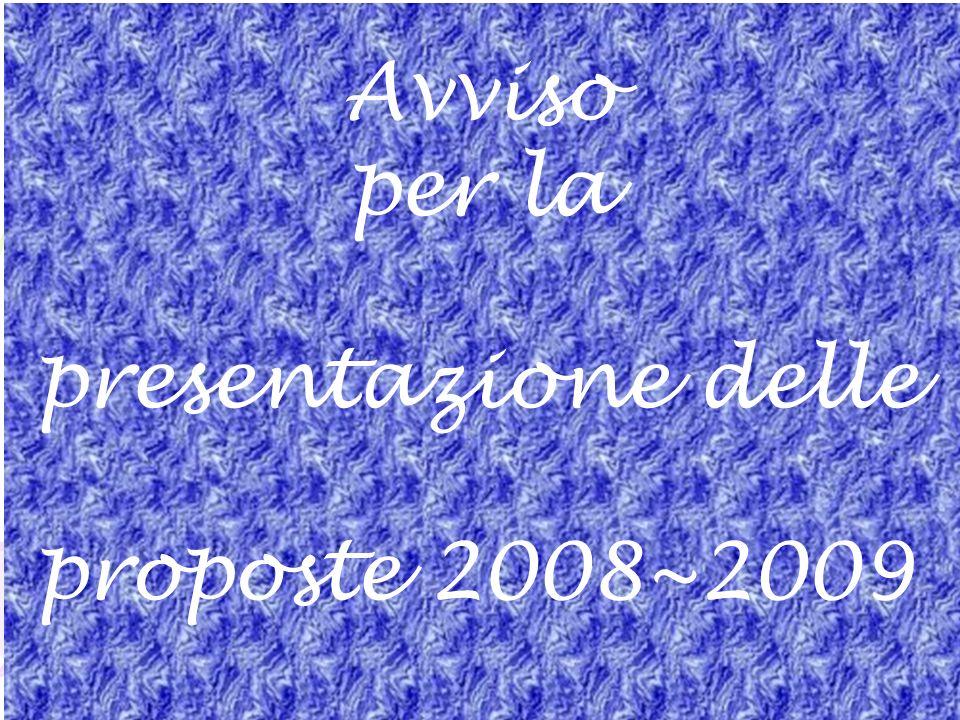 14 Avviso per la presentazione delle proposte 2008~2009