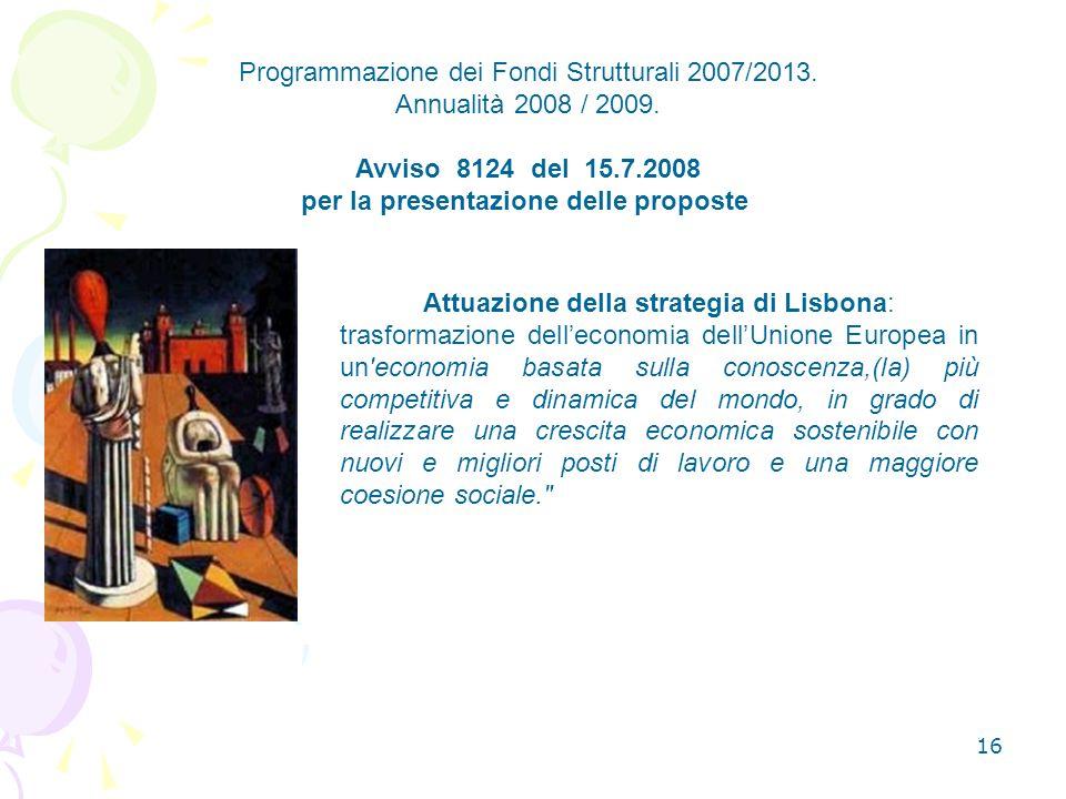 16 Programmazione dei Fondi Strutturali 2007/2013.