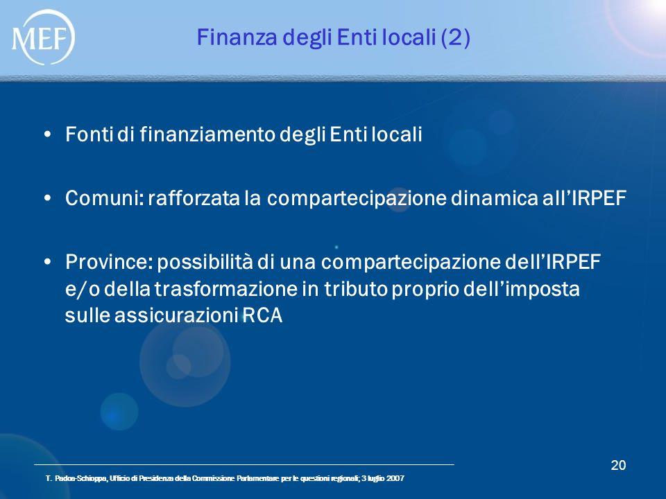T. Padoa-Schioppa, Ufficio di Presidenza della Commissione Parlamentare per le questioni regionali; 3 luglio 2007 20 Finanza degli Enti locali (2) Fon