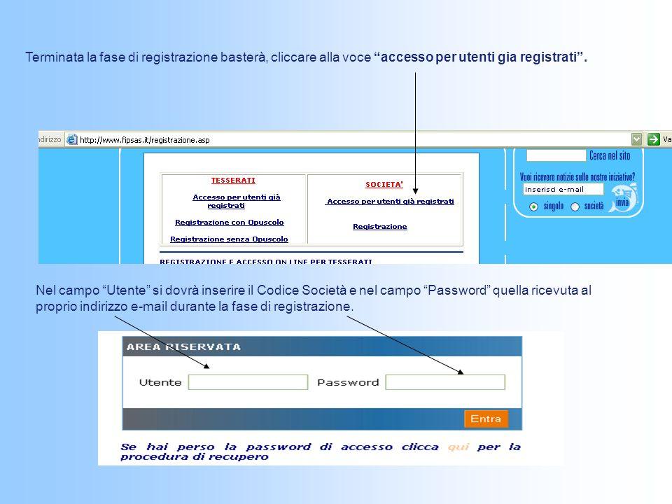 Terminata la fase di registrazione basterà, cliccare alla voce accesso per utenti gia registrati.
