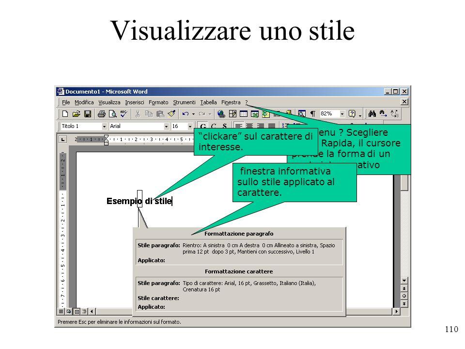 110 Visualizzare uno stile Dal menu .