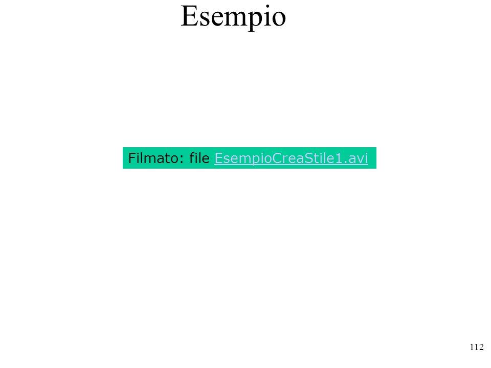 112 Esempio Filmato: file EsempioCreaStile1.avi